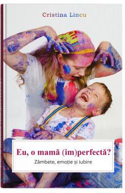 Eu, o  mama (im)perfecta?