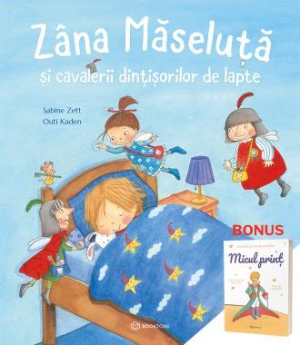 Zâna Măseluță + Cadou Micul Prinț