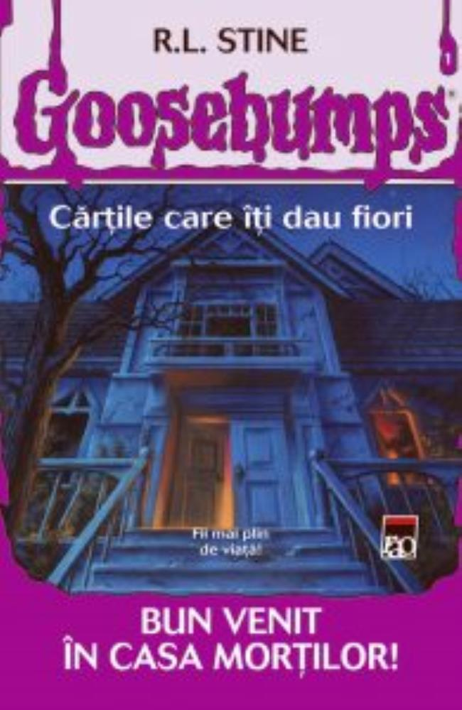 Goosebumps - Bun venit in casa mortilor!