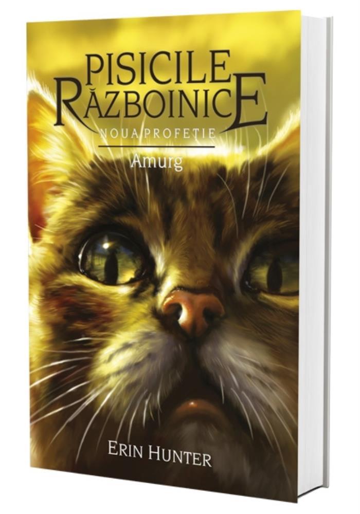 Pisicile razboinice Vol. 11: Noua Profetie. Amurg